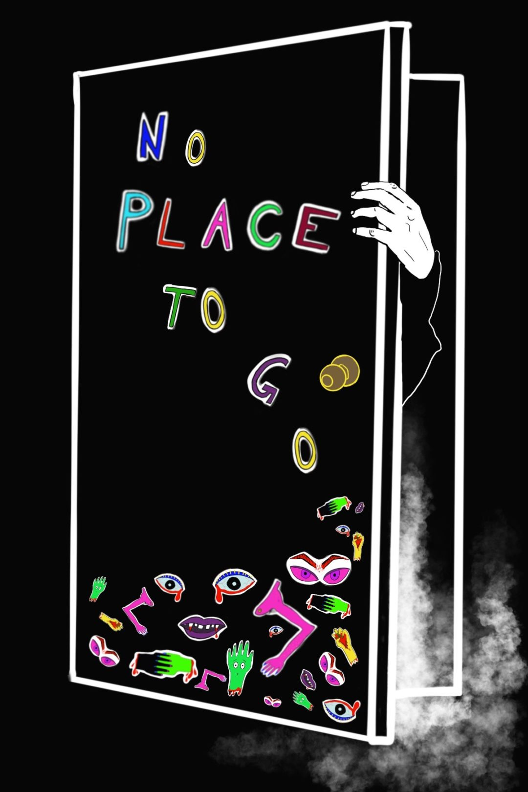"Sketch of a door with the lettering ""No Place To Go"""